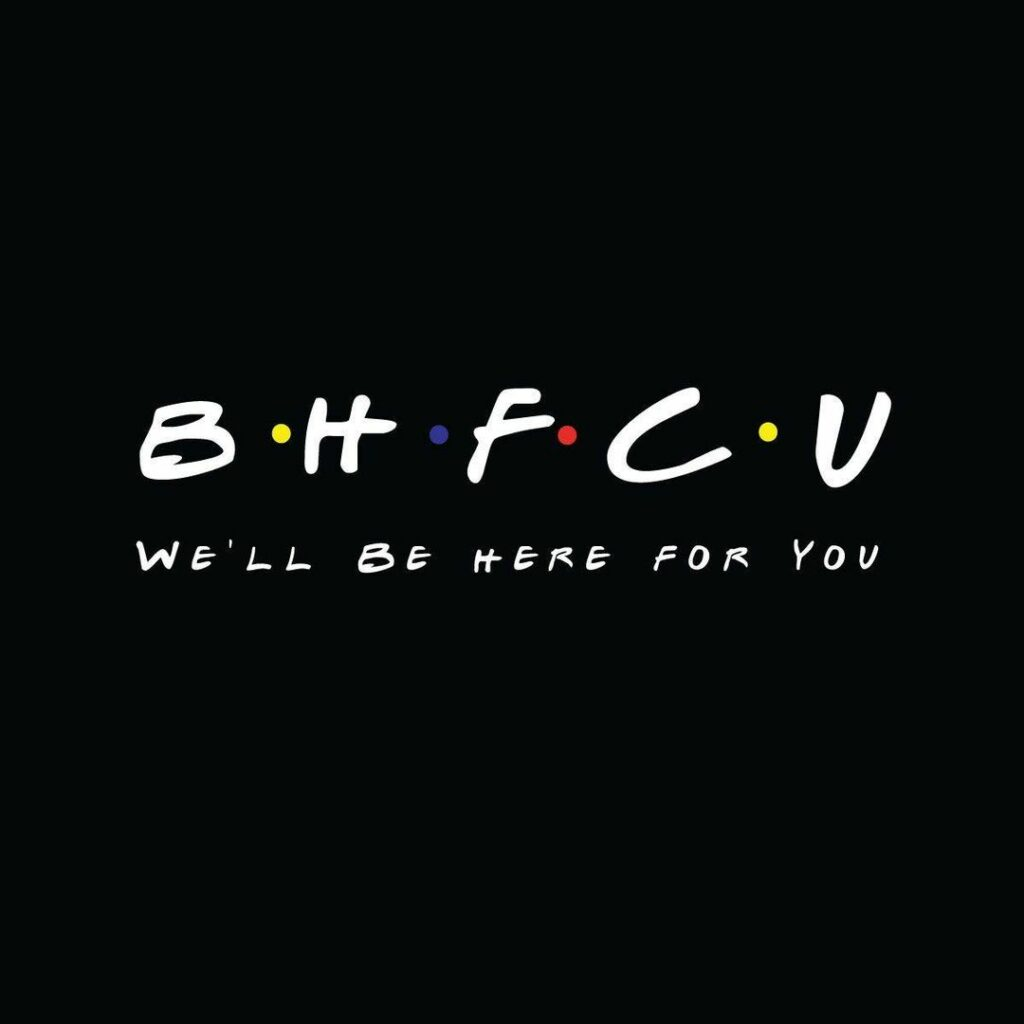 BHFCU We'll Be Here for You